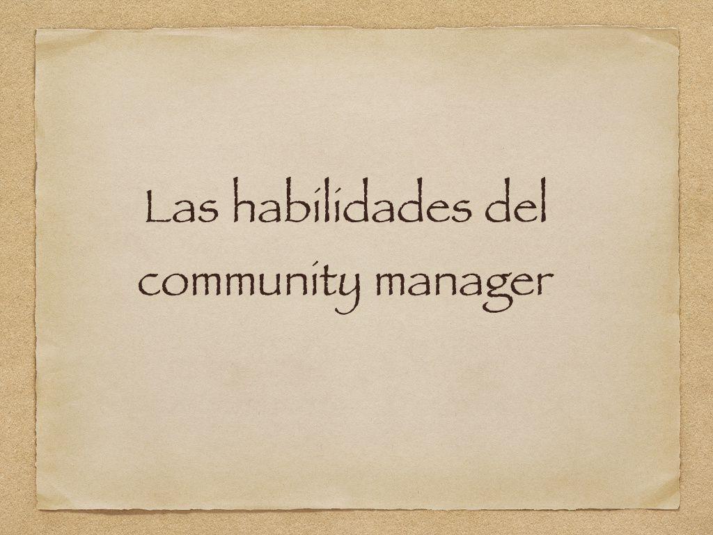 Las habilidades del community manager