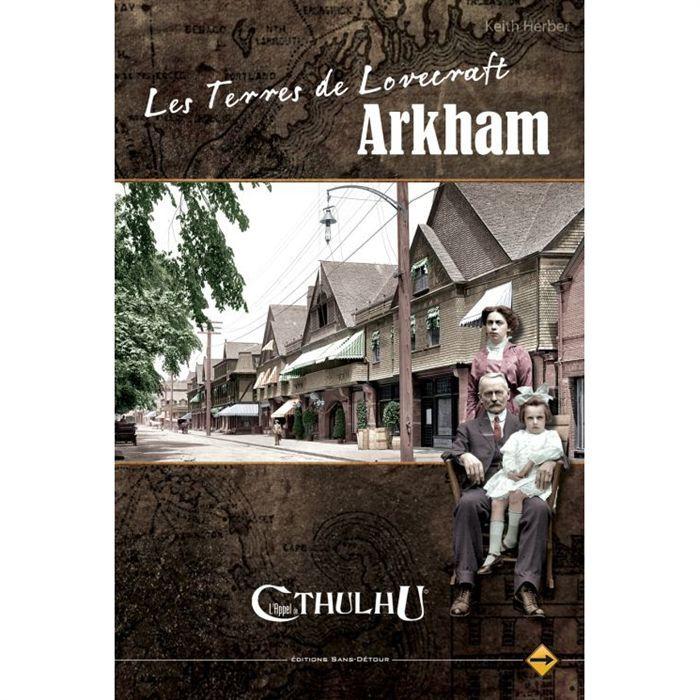Les Terres de Lovecraft : Arkham - L'Appel de Cthulhu