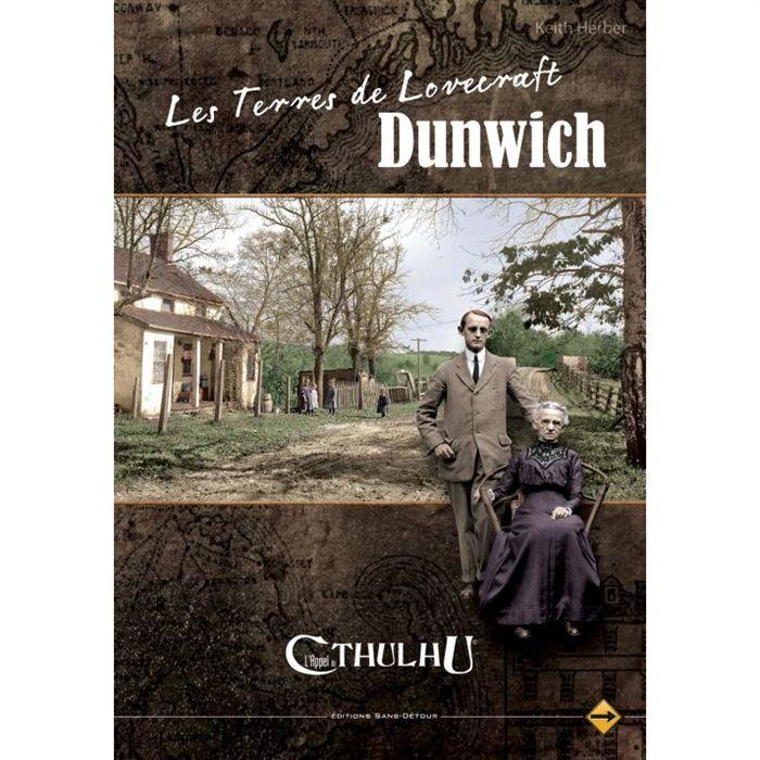 Les Terres de Lovecraft : Dunwich - L'Appel de Cthulhu