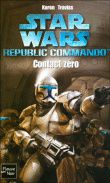 Star Wars - Republic Commando : Contact zéro - Karen Traviss