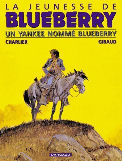 Un Yankee nommé Blueberry - Charlier &amp&#x3B; Giraud