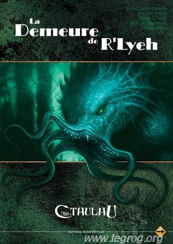 La Demeure de R'Lyeh - L'Appel de Cthulhu