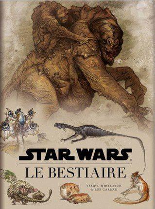 Star Wars - Le Bestiaire - Whitlatch &amp&#x3B; Carrau