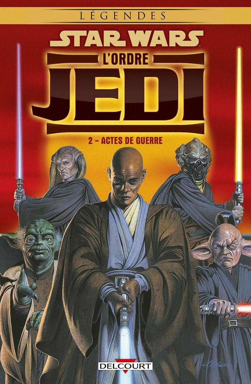 Star Wars - L'Ordre Jedi - Tome 2 : Actes de Guerre