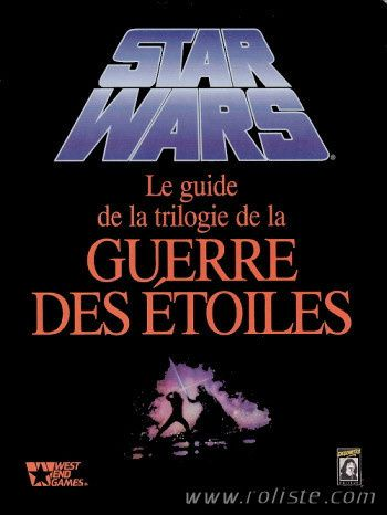 Le Guide de la Trilogie de la Guerre des Etoiles - West End Games