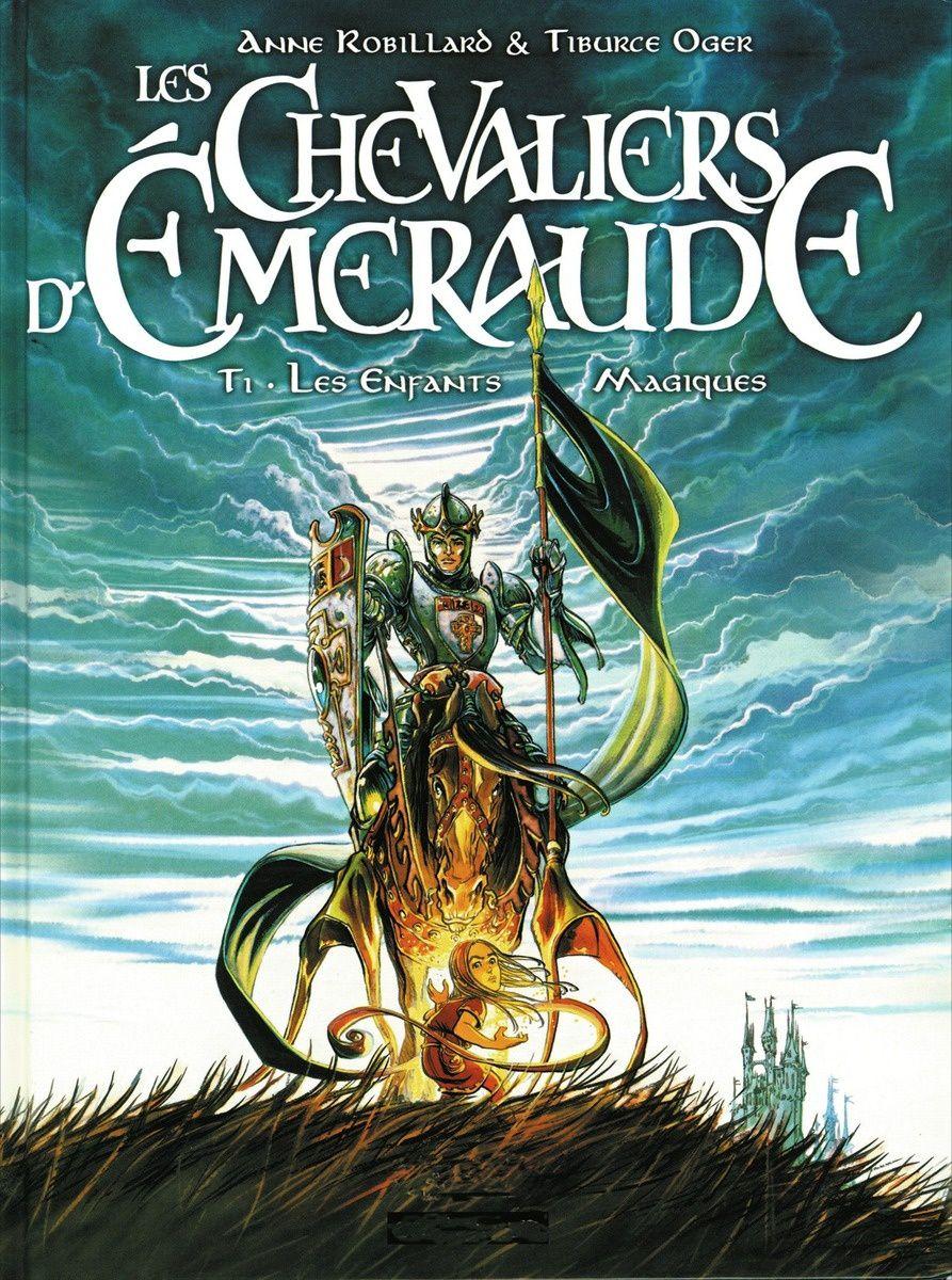 Les Chevaliers d'Emeraude - Tome 1 : Les Enfants Magiques