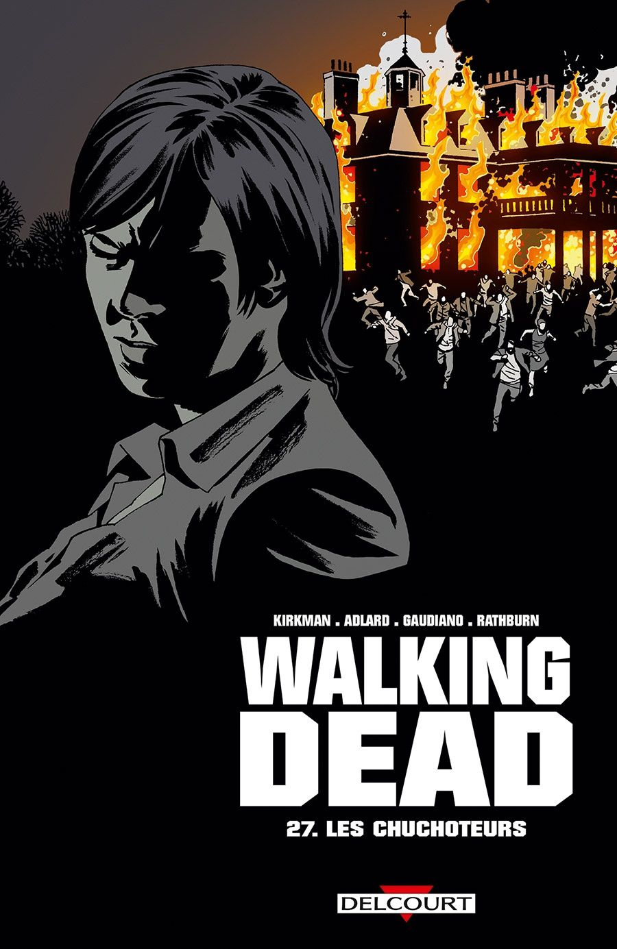 Walking Dead - Tome 27 : Les Chuchoteurs