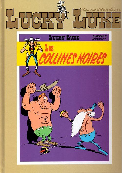 Lucky Luke : Les Collines noires - Morris &amp&#x3B; Goscinny