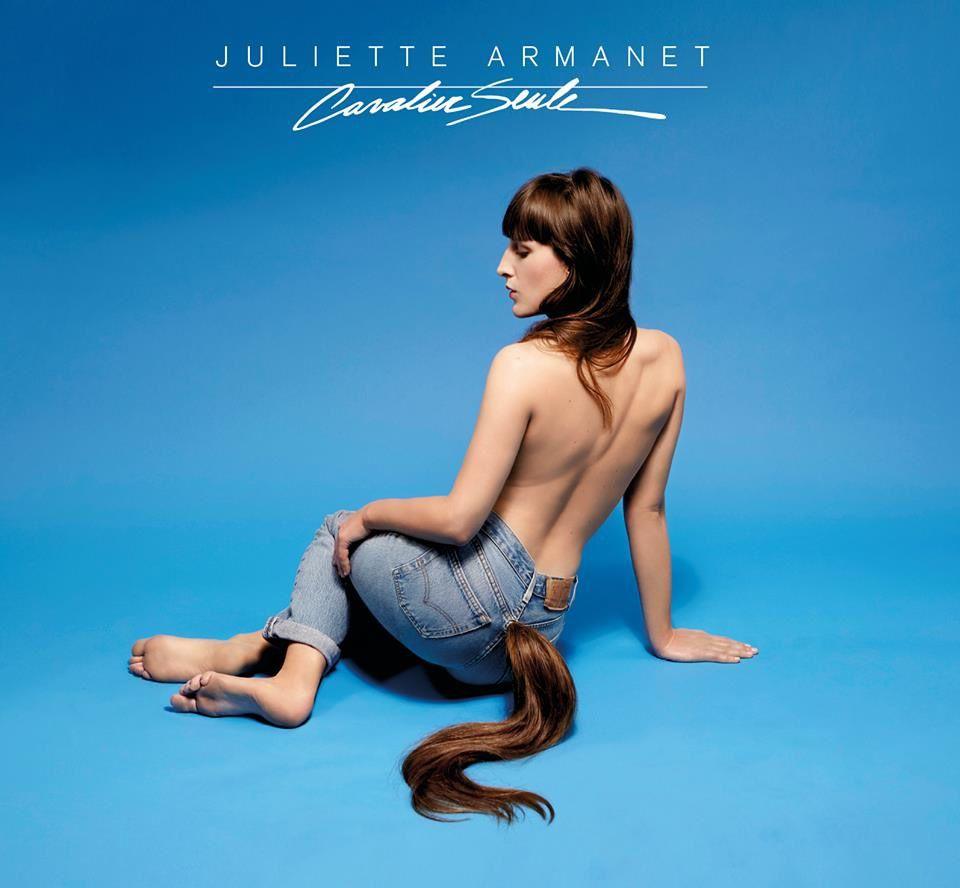 Vidéo Du Jour: L'Amour En Solitaire Juliette Armanet