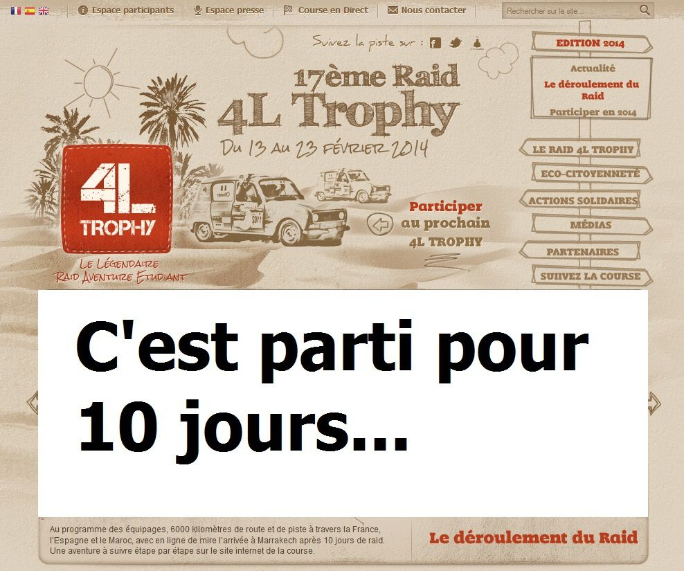 VIDEOS... Départ 4L Trophy 2014 !