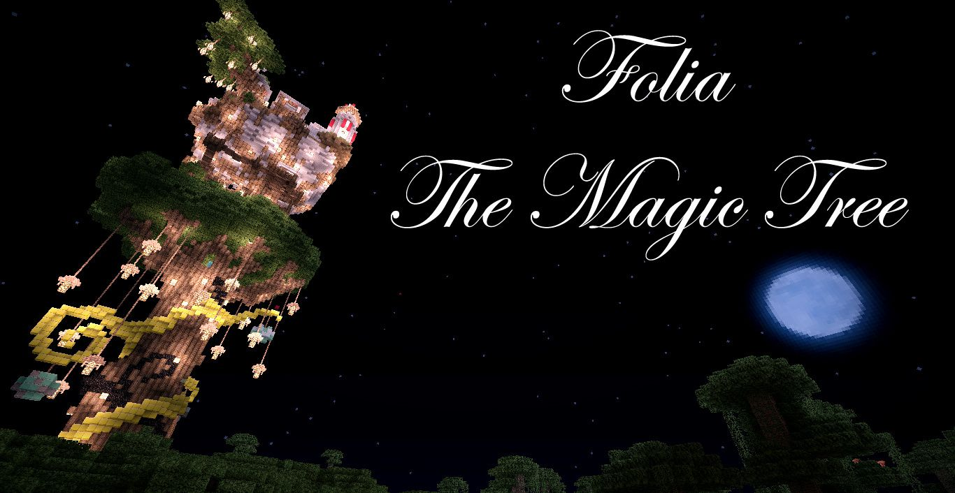 Folia - The Magic Tree. Le grand final !