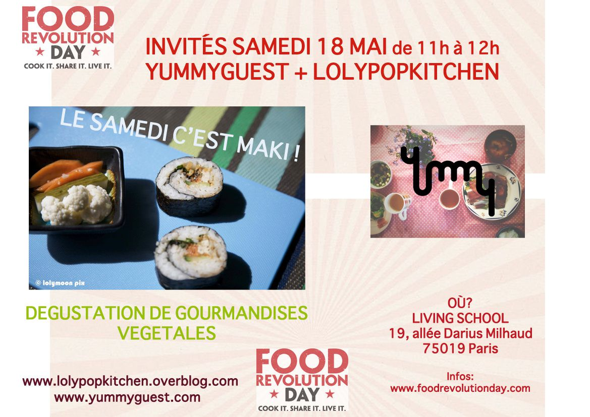 Lolypop Kitchen et Yummyguest a la Food Revolution Day