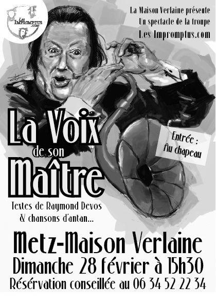 Metz maison Verlaine La voix de son Maître le dimanche 28 février