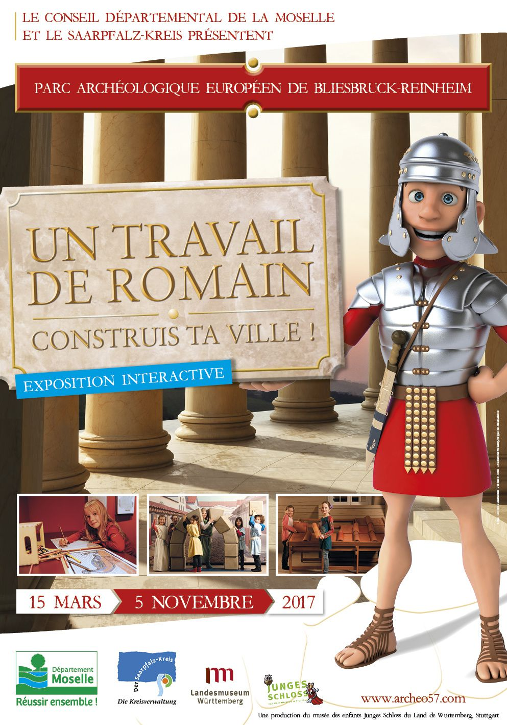 Bliesbruck-Reinheim Exposition « Un travail de Romain : construis ta ville ! » du 15 mars au 5 novembre 2017