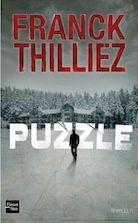 """Pour votre papa fan de thriller: """"Puzzle"""", Franck Thilliez"""