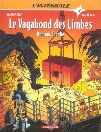 vagabond des limbes - integrale 7 - albums bd - compilations - godard & ribera