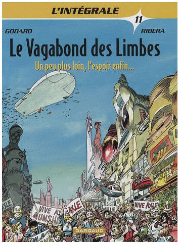 vagabond des limbes - integrale T11 - compilation - album bd - godard & ribera