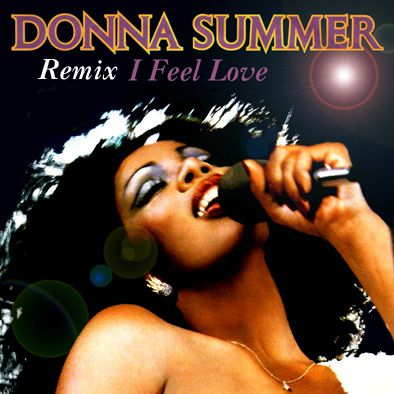 donna summer i feel love 2000 remix music retro hits 70 39 s 80 39 s 90 39 s. Black Bedroom Furniture Sets. Home Design Ideas