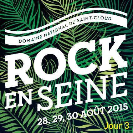Rock en Seine 2015, jour 3 : dimanche 30 août