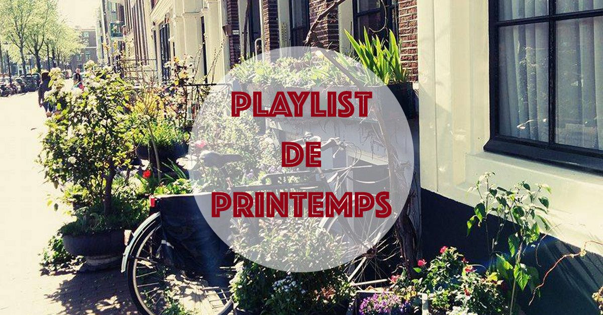 Playlist de printemps