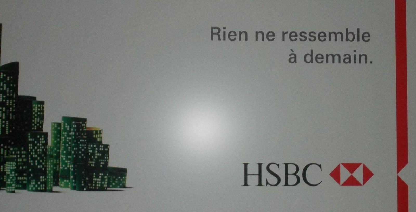 """Publicité stupide de la Banque britannique HSBC: Acte 3 - """"Rien ne ressemble à demain"""", première vraie lapalissade. Ah bon? qui l'eut cru ??? Et cela voudrait nous faire croire qu'ils ont beaucoup réfléchi…   bein, mon colonel …"""