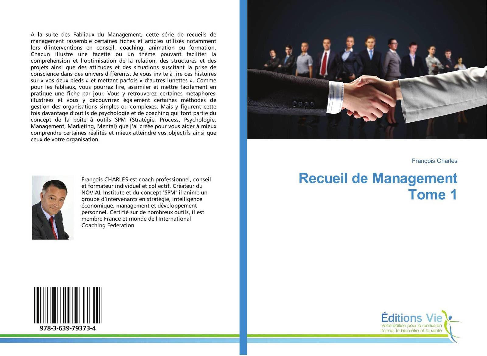 Les fabliaux du management, référencé dans de nombreuses écoles, bientôt suivi de nouveaux volumes de fables et les Recueils de management qui regroupent les nombreux articles thématiques publiés sur notre site