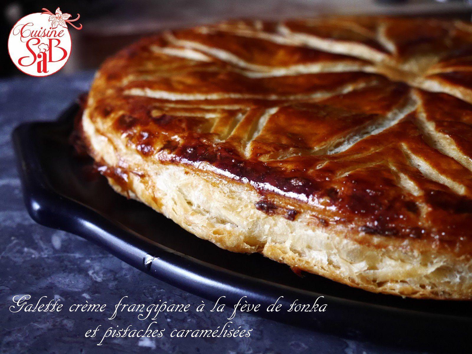 Galette crème frangipane à la fève de tonka et pistaches caramélisées