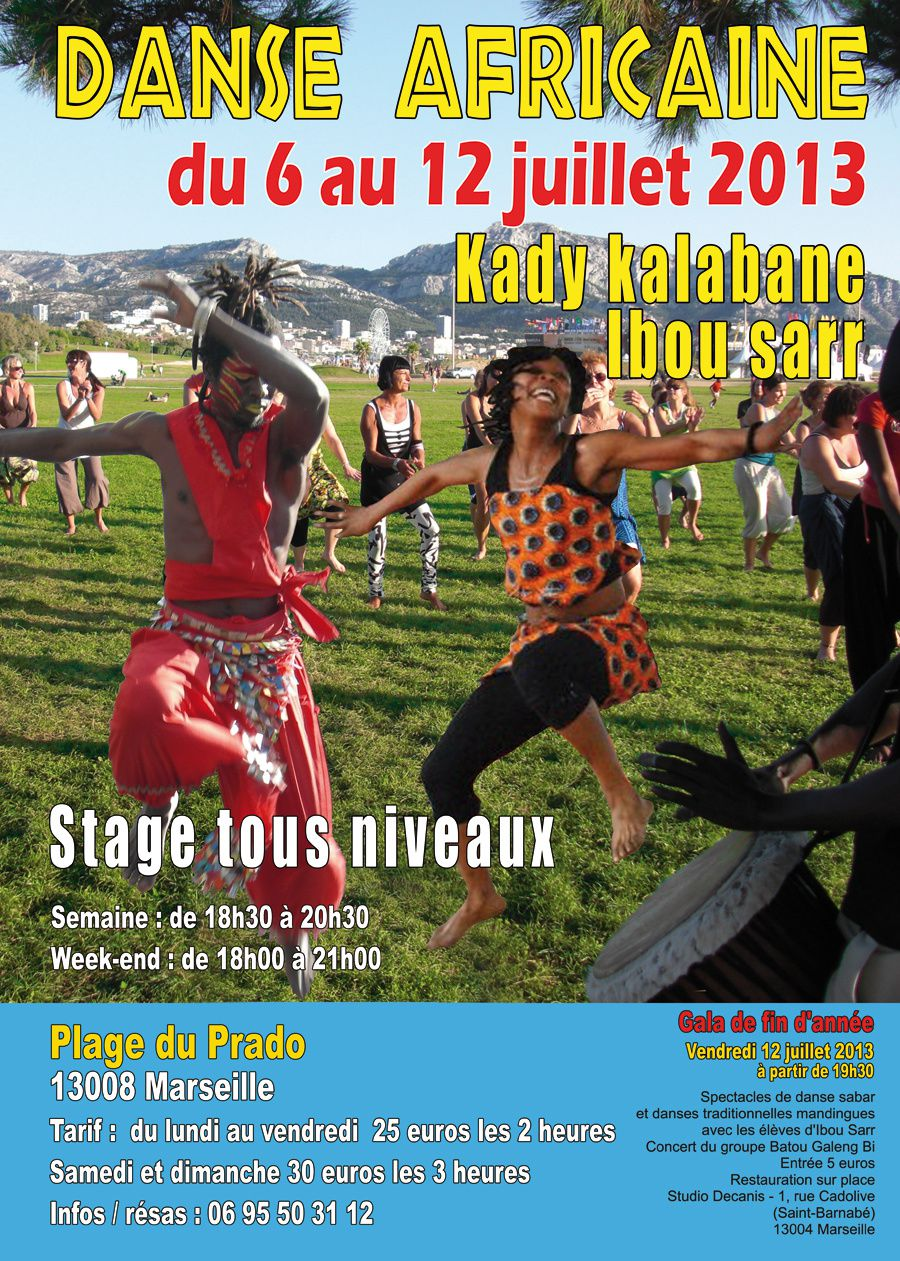 Du 06 au 12/07/13 - Stage de danse africaine &amp&#x3B; soirée africaine - Marseille