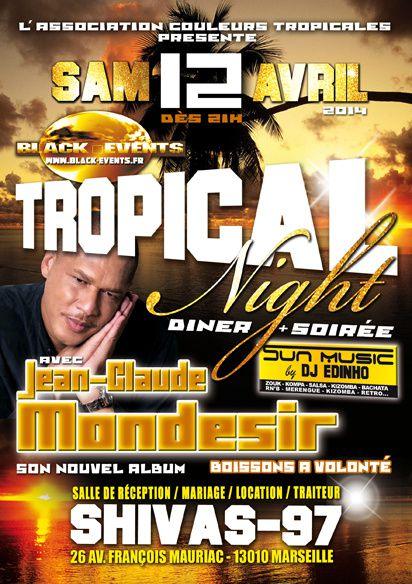 12/04/14 - Tropical Night - Marseille