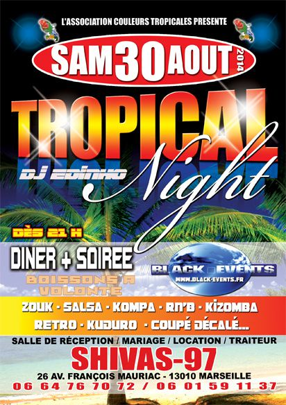 30/08/14 - Soirée Tropical Night - Marseille