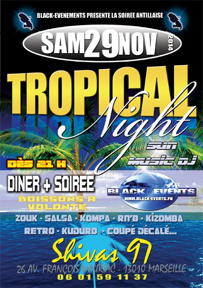 29/11/14 - Soirée Tropical Night - Marseille