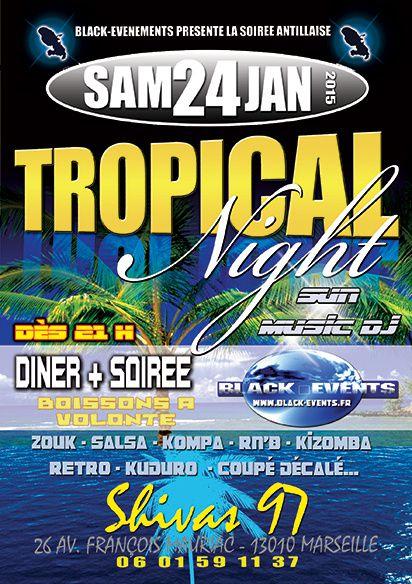 24/01/15 - Soirée Tropical Night - Marseille