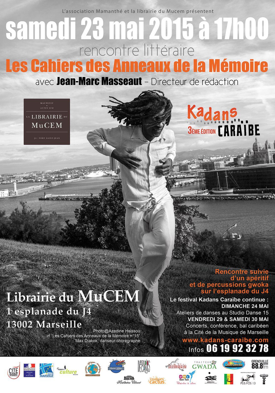 23/05/15 - Rencontre littéraire &quot&#x3B;Les Cahiers des Anneaux de la Mémoire - Marseille
