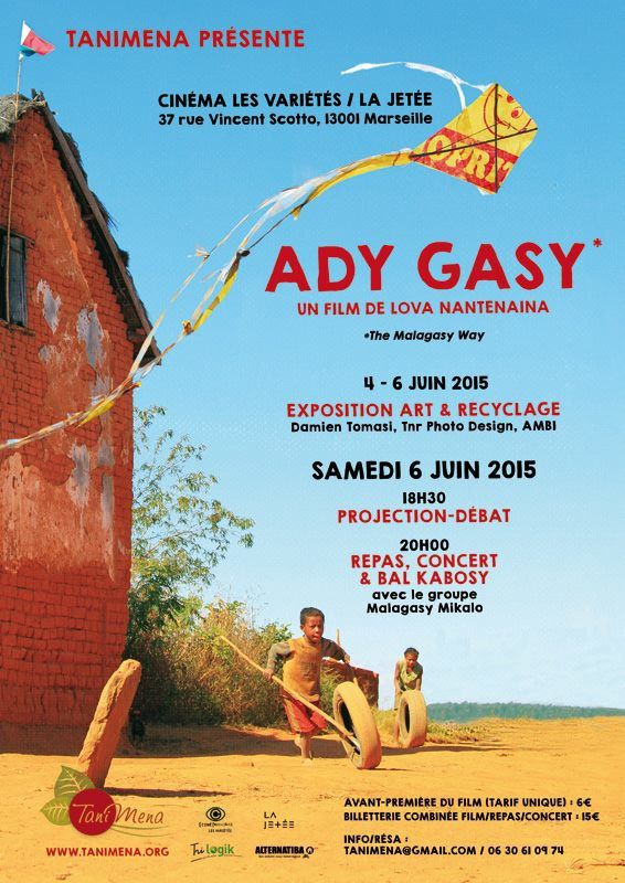 Du 04 au 06/06/15 - Expo + Projection &quot&#x3B;Ady Gasy&quot&#x3B; - Marseille
