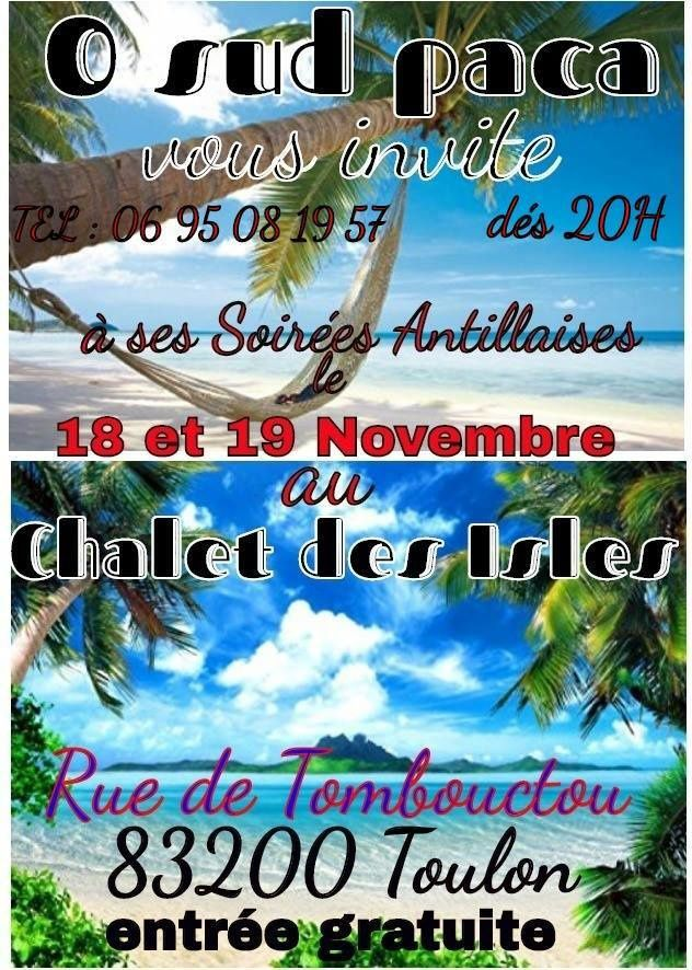 18 et 19/11/16 - Soirées antillaises au Chalet des Isles - Toulon