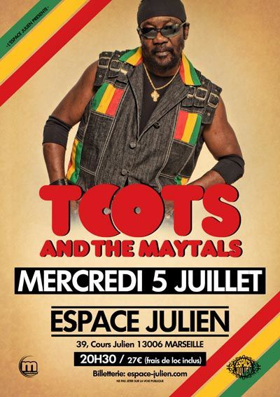 05/07/17 - TOOTS &amp&#x3B; THE MAYTALS - Marseille
