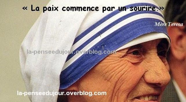 """""""La paix commence par un sourire."""" Mère Teresa La Pensée Du Jour"""