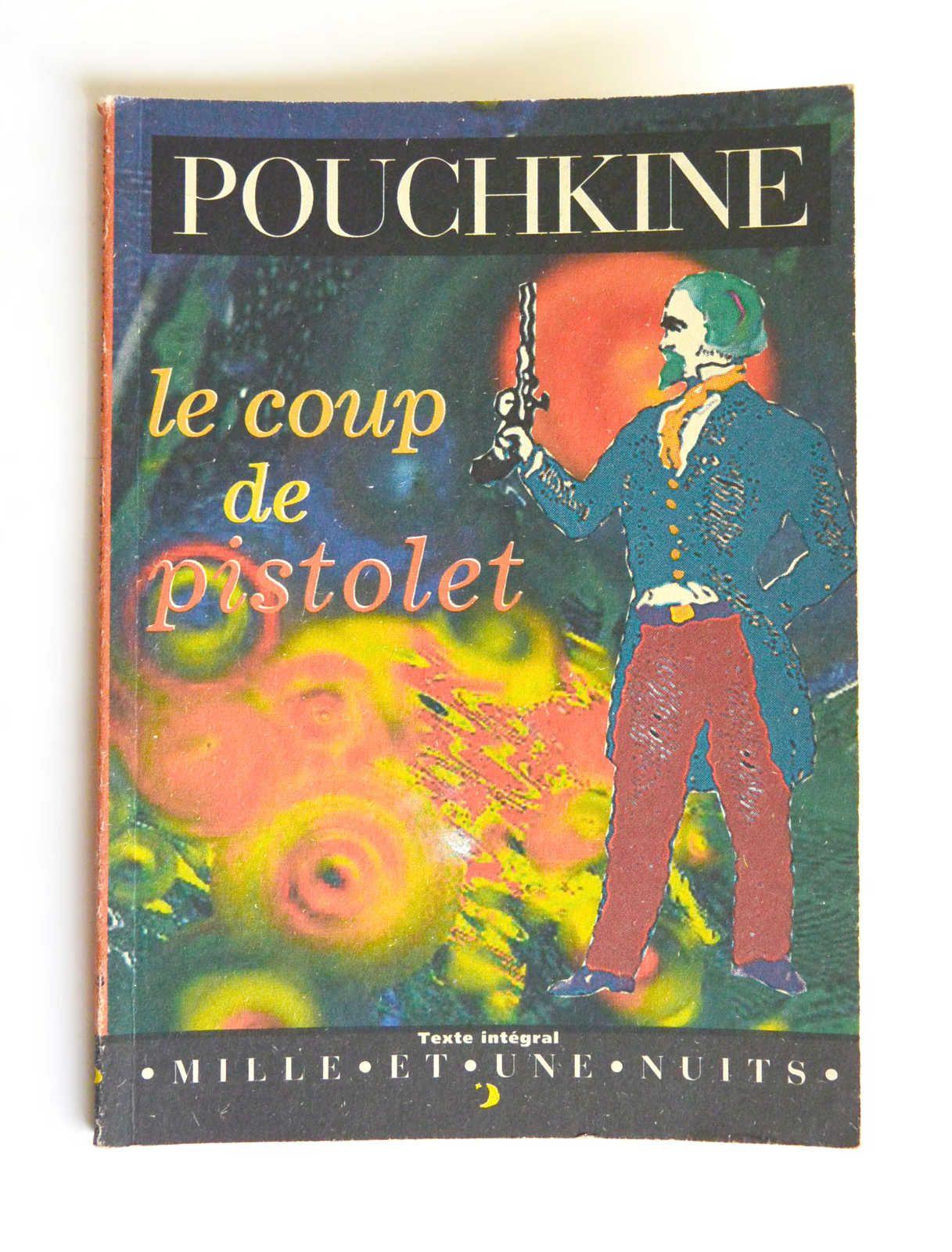 Livre «Le Coup de pistolet» Pouchkine, ed. Mille et une nuit illustré, 1997