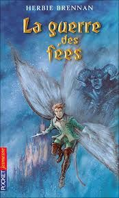 Titre: La guerre des fées auteur: Herbie BRENAN  édition: Pocket jeunesse, 2004