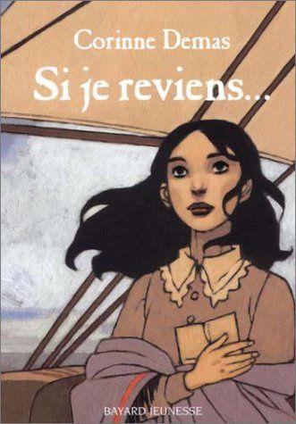Si je reviens... de Corinne Demas / Bayard jeunesse, 2002