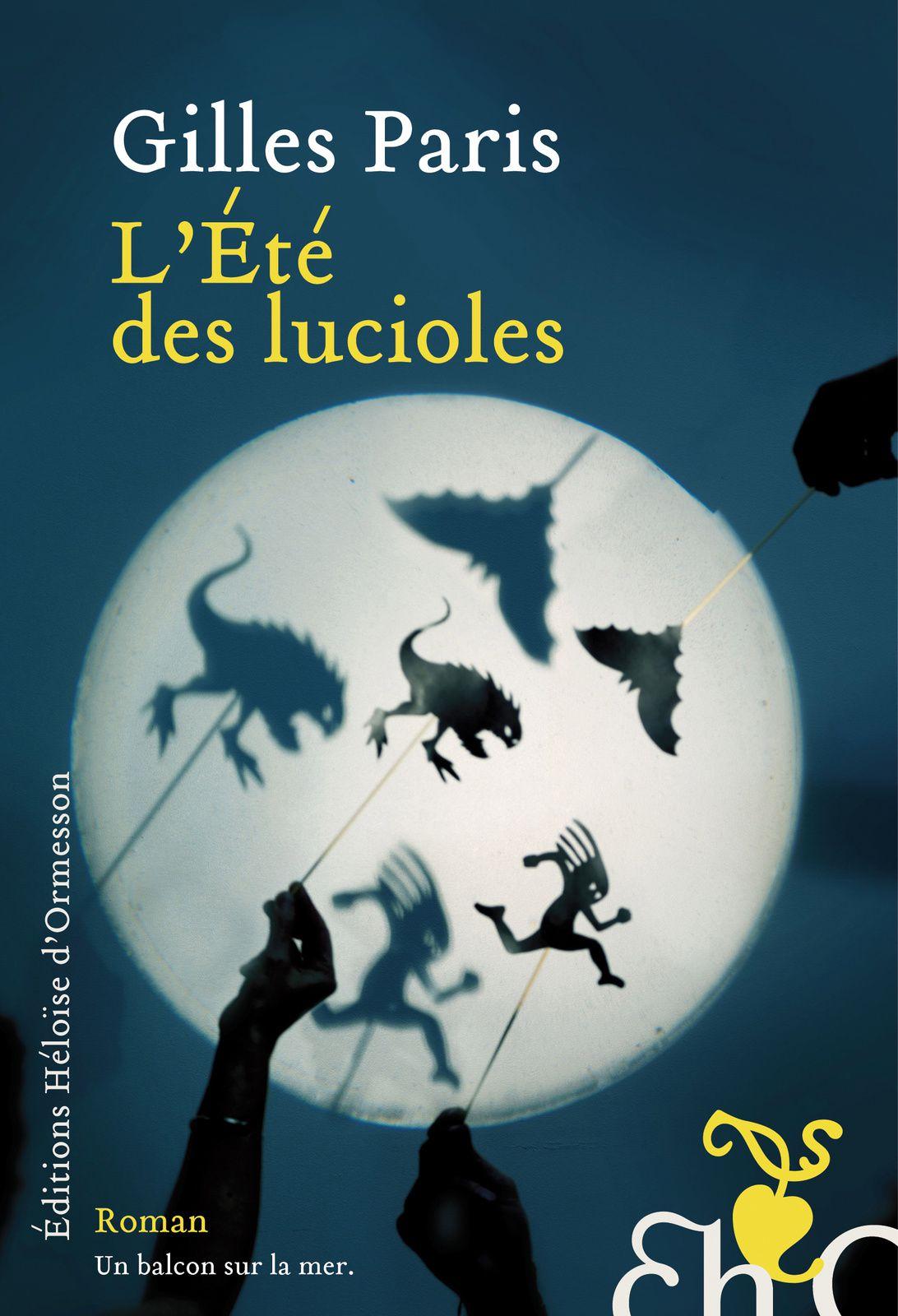 L'été des lucioles, Gilles Paris, éditions Héloïse D'ormesson