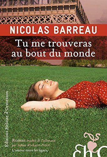 Tu me trouveras au bout du monde, Nicolas Barreau, aux éditions Héloïse d'Ormesson