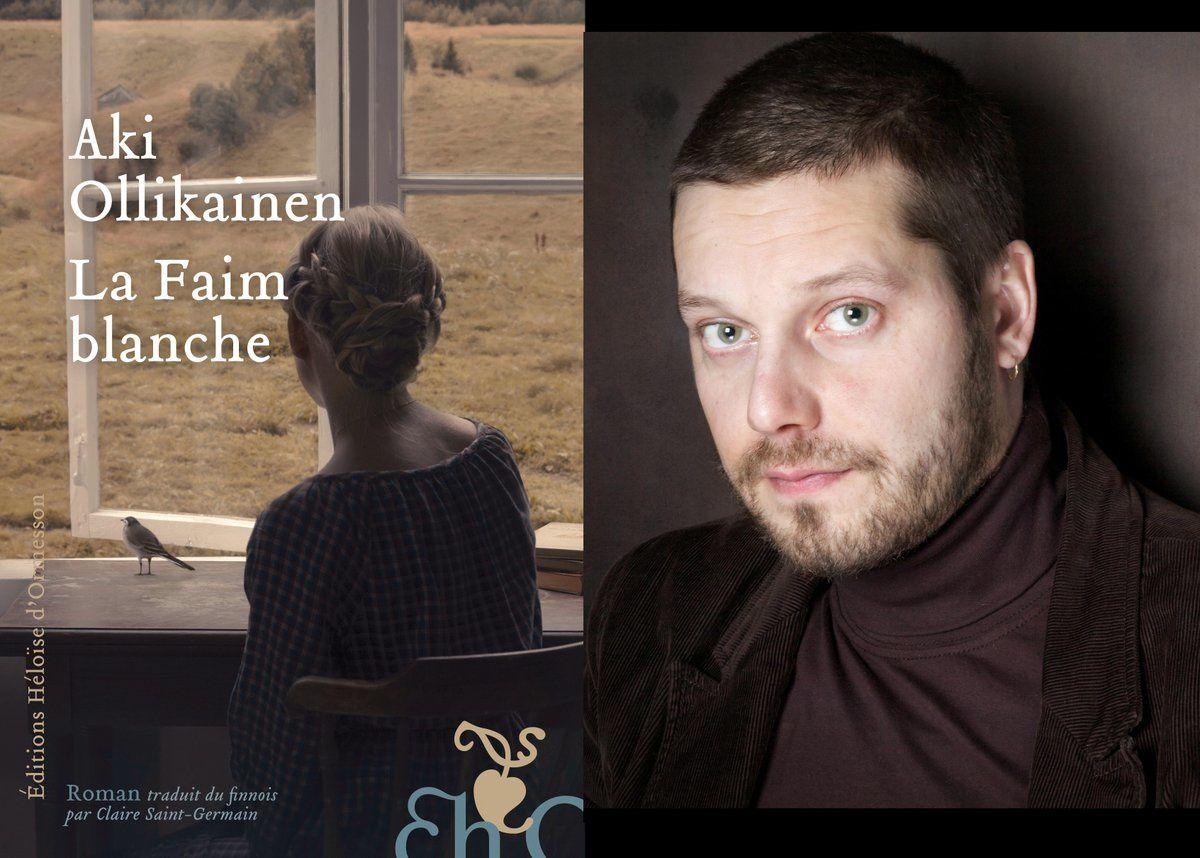La Faim blanche, de Aki Ollikainen, éditions Héloïse d'Ormesson