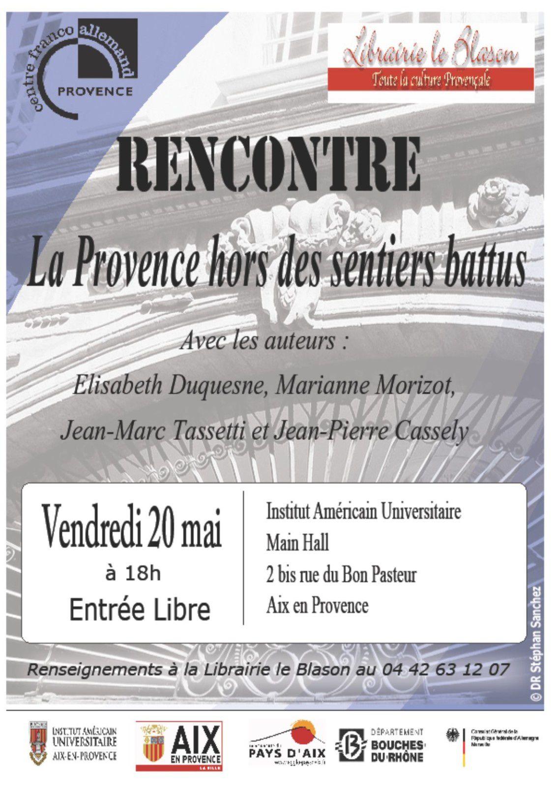 """Rencontre autour de """"La Provence hors des sentiers battus"""" vendredi 20 mai à 18h"""