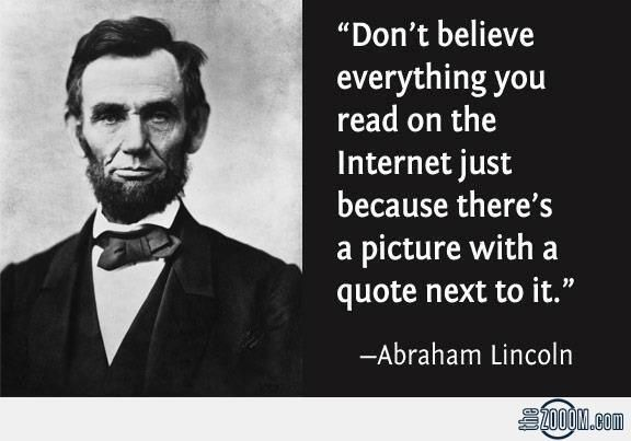 Abraham Lincoln a dit :...