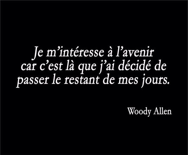 L'avenir (par Woody Allen)