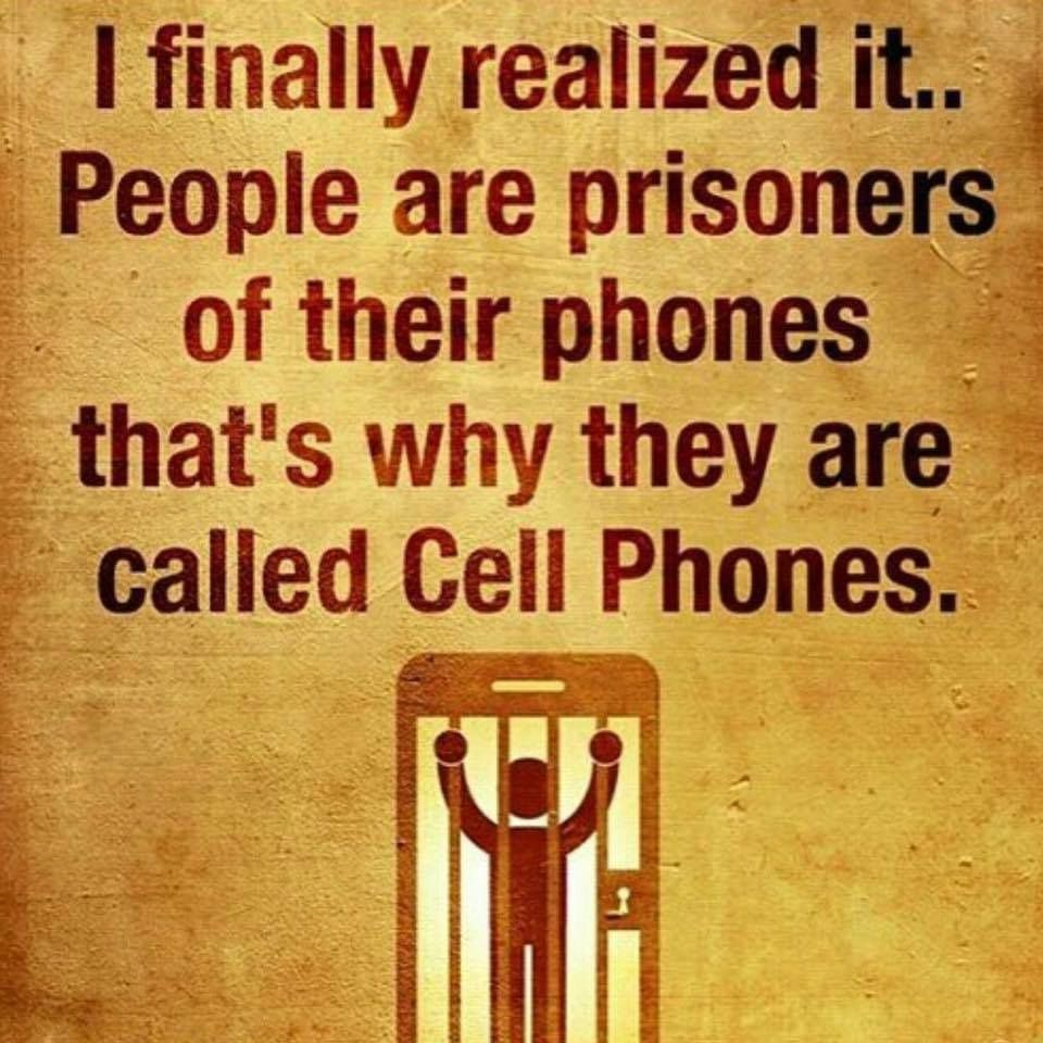 People are prisoners of their phones