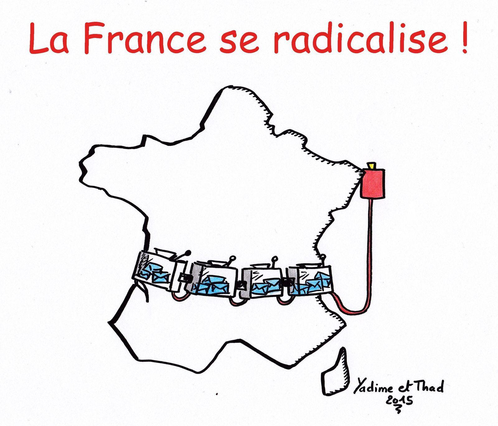 La France se radicalise.. (par Yadime & Thad)