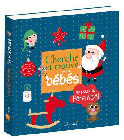 De jolies images colorées, pleines de détails pour jouer à trouver avec son bébé et découvrir le pays du Père Noël.