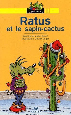 Ratus a une drôle d'idée : décorer son cactus en sapin de Noël ! Mais le Père Noël va se piquer ! Aïe, aïe, aïe ...
